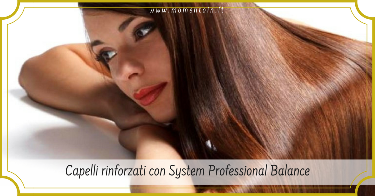 Contrasta la caduta dei capelli con System Professional Balance